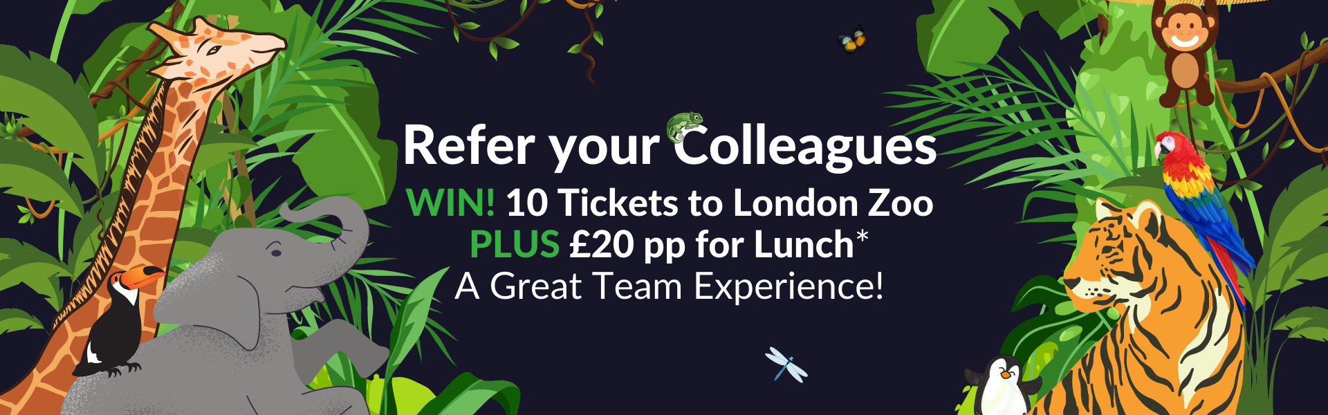 Refer your Colleagues and Peers to HETT Show for your chance to win a London Zoo Experience for up to 10 people, including lunch!